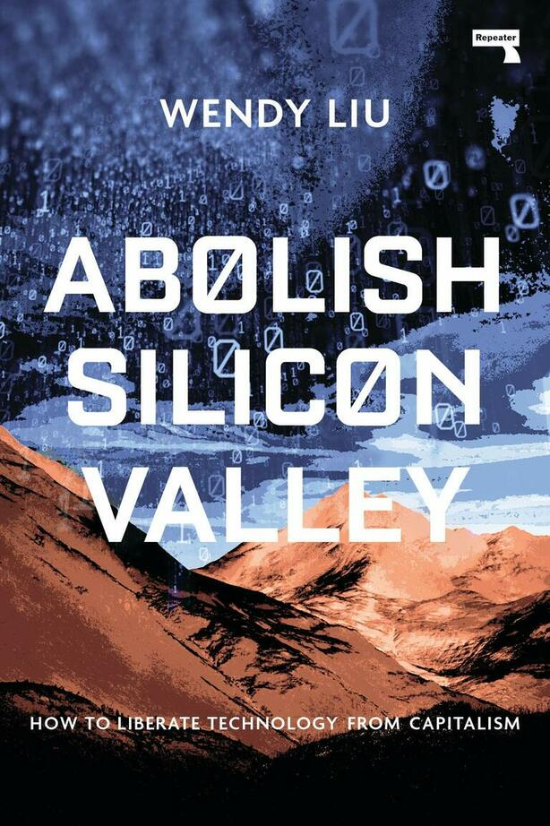 Image of the cover of 'Abolish Silicon Valley'